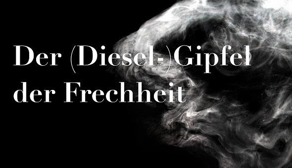 Dieselskandal: Dieselgipfel der Frechheit (Foto: BRR Baumeister Rosing Rechtsanwälte)